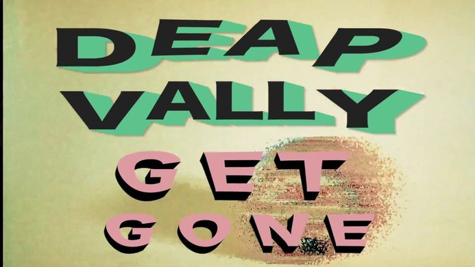 Deap Vally Get Gone