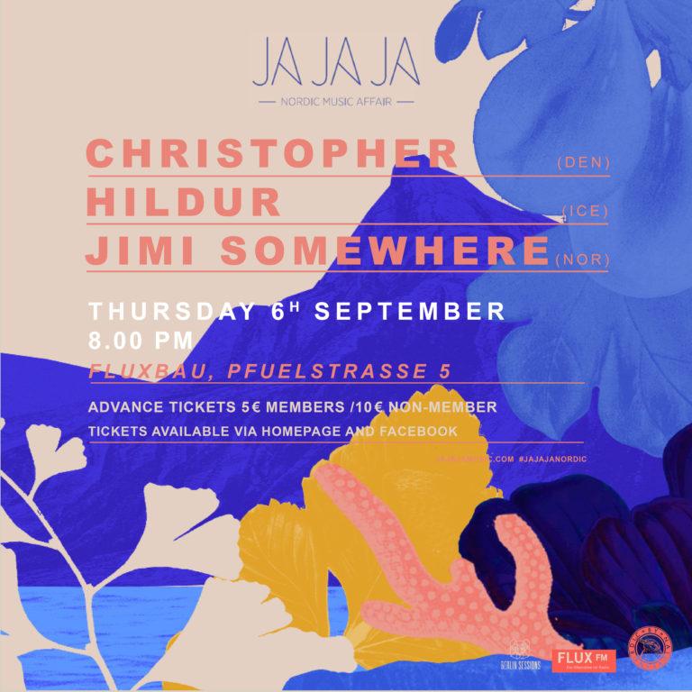 Ja Ja Ja A Nordic Affair - Christopher - Hildur - Jimi Somewhere