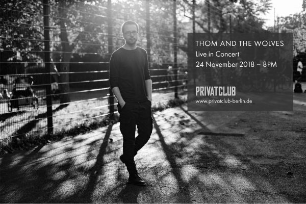 Thom And The Wolves im Privatclub