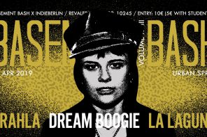Basement Bash XVIII mit Drahla + Dream Boogie + La Laguna Band