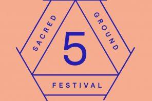 Sacred Ground Festival // Inmitten der Natur tanzen