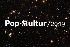 Pop-Kultur 2019 // Highlights II