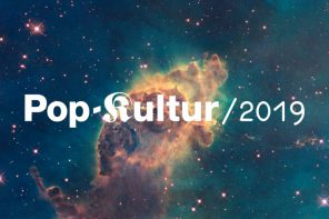 Pop-Kultur 2019 // Highlights I