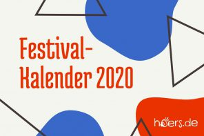 Der hoers Festivalkalender 2020