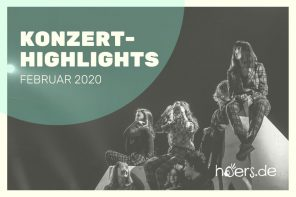 Konzert-Highlights im Februar 2020