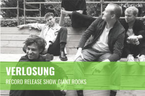 Verlosung // Record Release Show Giant Rooks
