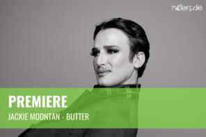 Premiere // Jackie Moontan veröffentlicht Video zu Butter