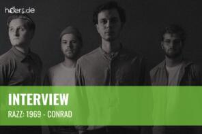 """Interview // Razz: """"1969 – Conrad"""""""