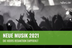 Neue Musik in 2021