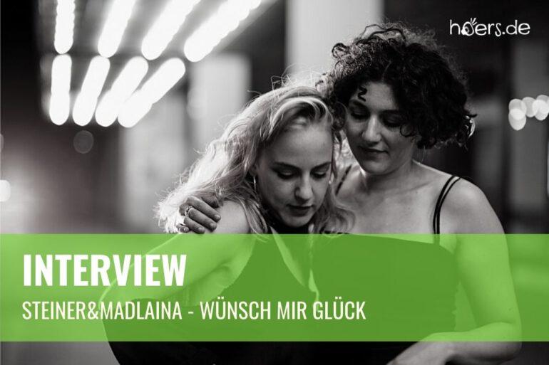 Steiner&Madlaina Interview Wünsch Mir Glück WP